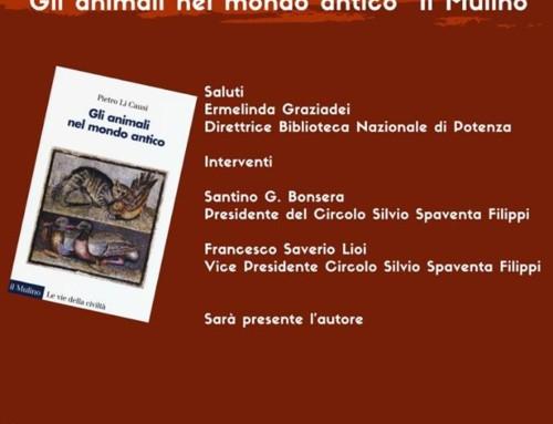 """PRESENTAZIONE DEL LIBRO DI PIETRO LI CAUSI """"GLI ANIMALI NEL MONDO ANTICO"""""""