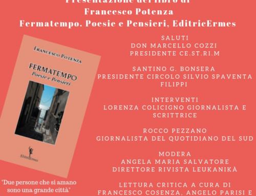 PRESENTAZIONE DEL LIBRO FERMATEMPO DI FRANCESCO POTENZA