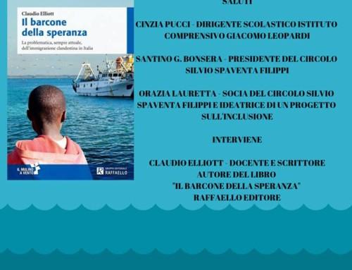 PRESENTAZIONE DEL LIBRO DI CLAUDIO ELLIOTT IL BARCONE DELLA SPERANZA