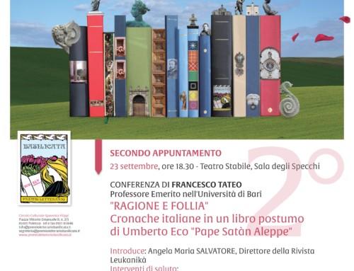 """"""" RAGIONE E FOLLIA"""" Cronache italiane in un libro postumo di Umberto Eco """"Pape Satàn Aleppe"""""""
